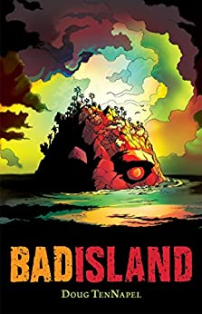 Bad Island by [Doug TenNapel]