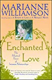 Paperback Enchanted Love : The Mystical Power of Intimate Relationships Book