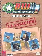 Battalion Wars 2 - Prima's Authorized Field Manual de David Knight