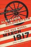 Image of March 1917: The Red Wheel, Node III, Book 3 (The Center for Ethics and Culture Solzhenitsyn Series)