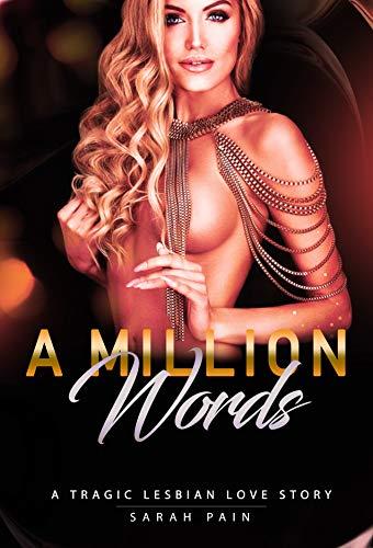 A Million Words: A tragic lesbian lоvе story (English Edition)