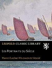 Les Portraits du Siècle (French Edition)