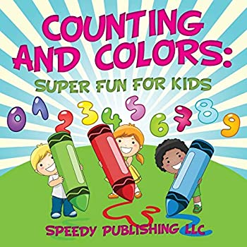 Paperback Counting and Colors : Super Fun for Kids Book