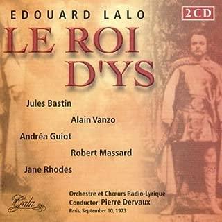 Edouard Lalo Le Roi Dys Opera