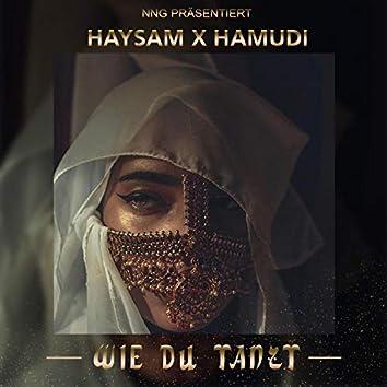 Wie Du Tanzt (feat. Hamudi)