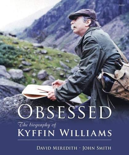 Obsessed: The Biography of Kyffin Williams
