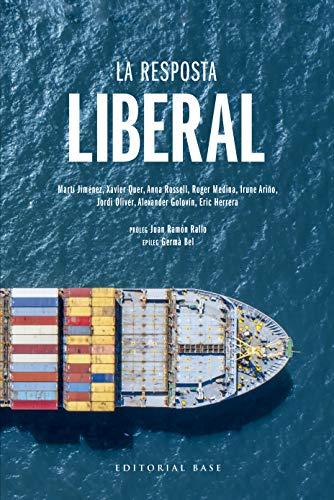 La resposta liberal (Base històrica Book 161) (Catalan Edition)