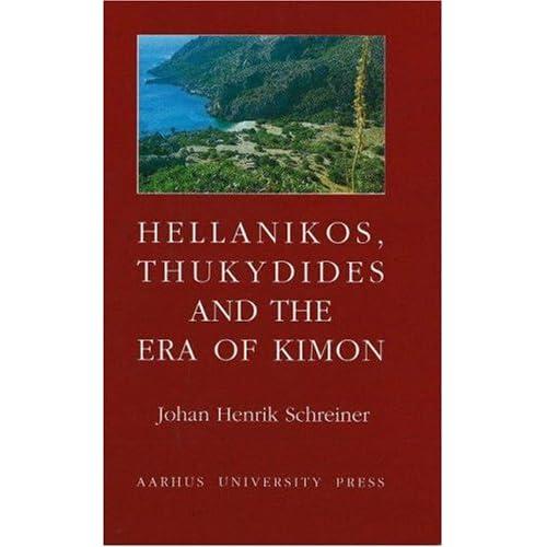 Hellanikos, Thukydides & the Era of Kimon