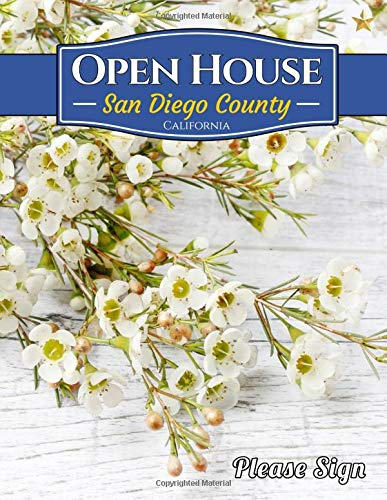 San Diego County Open House: A Guest Book for San Diego County, California Real Estate Professionals and People who simply want to sell their homes.