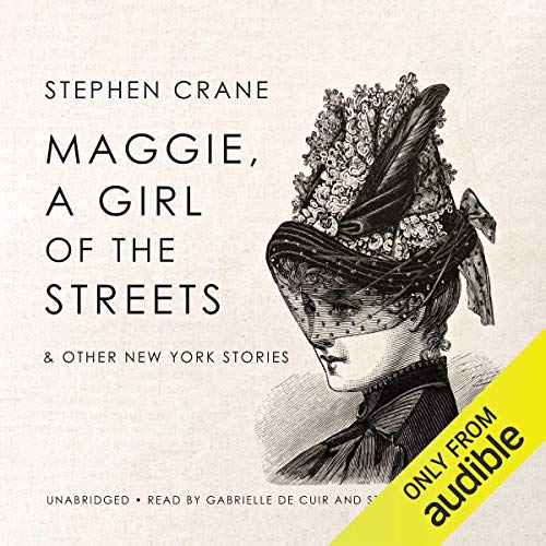 Couverture de Maggie, a Girl of the Streets & Other New York Stories