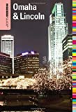 Insiders  Guide® to Omaha & Lincoln (Insiders  Guide Series)