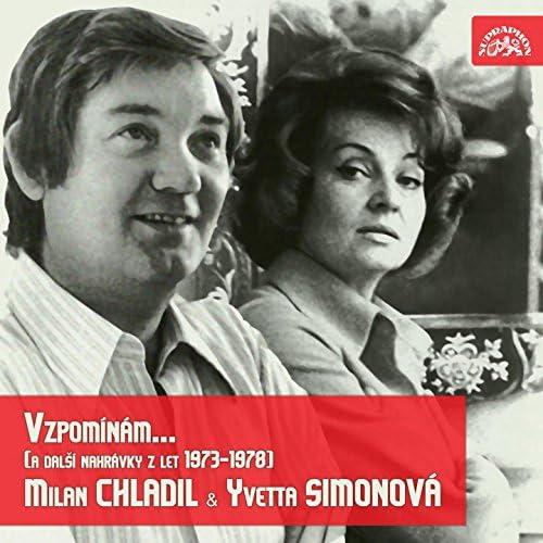 Yvetta Simonová, Milan Chladil