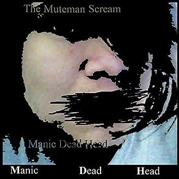 The Muteman Scream
