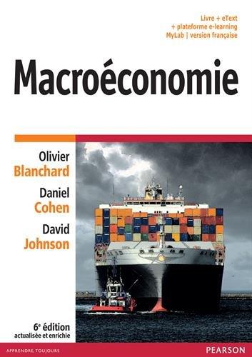 Macroéconomie 6e édition actualisée et enrichie