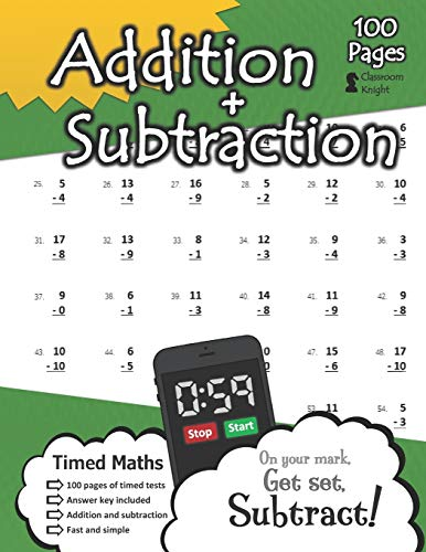 Addition + Subtraction: 100 Practice Pages - Timed Tests - KS1 Maths Workbook (Ages 5-7) – Learn to Add and Subtract - Answer Key Included