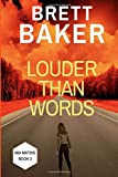 Louder Than Words (Mia Mathis)