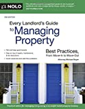 Every Landlord s Guide to Managing Property: Best Practices, From Move-In to Move-Out