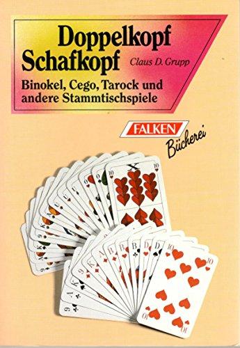 Doppelkopf, Schafkopf, Binokel, Cego, Tarock und andere Stammtischspiele