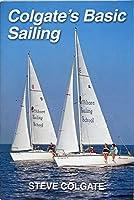 Colgate's Basic Sailing 0914747029 Book Cover