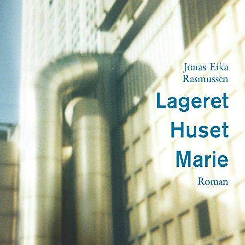 Lageret, Huset, Marie audiobook cover art