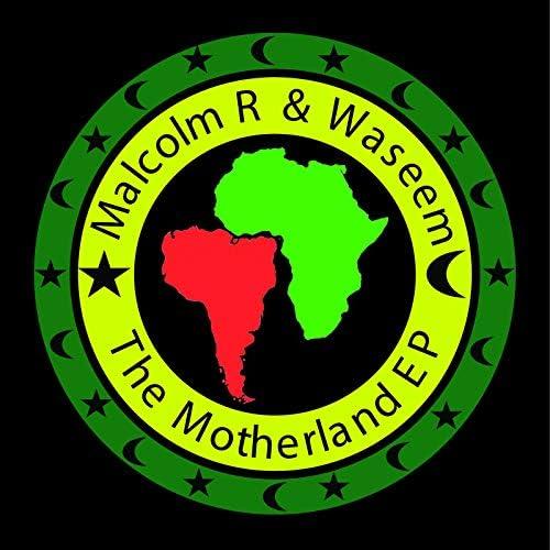 Malcolm R & Waseem