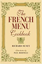 The French Menu Cookbook by Olney, Richard(May 3, 2002) Hardcover