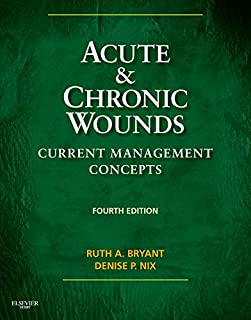Acute & Chronic Wounds: Current Management Concepts (Acute and Chronic Wounds Current Management Concepts)