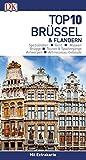 Top 10 Reiseführer Brüssel & Flandern: mit Extra-Karte und kulinarischem Sprachführer zum Herausnehmen