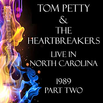 Live in North Carolina 1989 Part Two (Live)