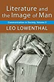 Literature and the Image of Man: Volume 2, Communication in Society (English Edition)