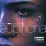 All For Us (from the HBO Original Series Euphoria)