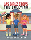 JAS GIRLZ Stop The Bullying