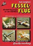 Fesselflug. Modellflugzeuge an der Stahllitze -