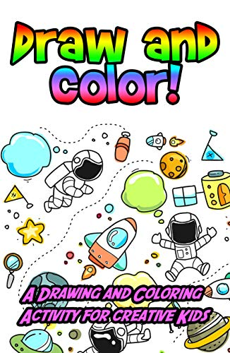 Draw And Color A Drawing And Coloring Activity For Creative Kids Kindle Edition By Collins Heather Children Kindle Ebooks Amazon Com