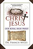 Christ Jesus Our Royal High Priest