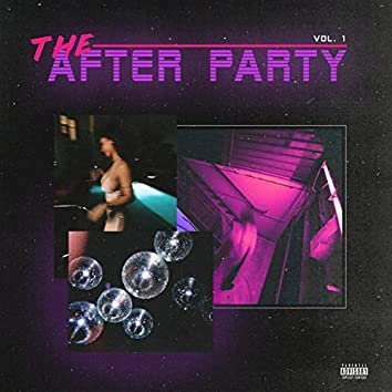 The After Party, Vol. 1