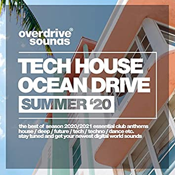 Tech House Ocean Drive (Summer '20)