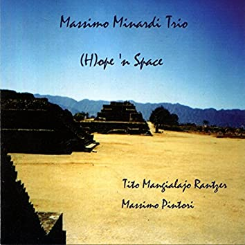 (H)ope 'n Space [feat. Tito Mangialajo Rantzer, Massimo Pintori]