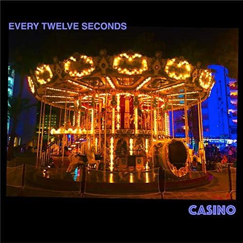 Every Twelve Seconds