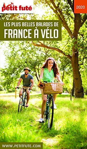 LES PLUS BELLES BALADES DE FRANCE À VÉLO 2020 Petit Futé PDF Books