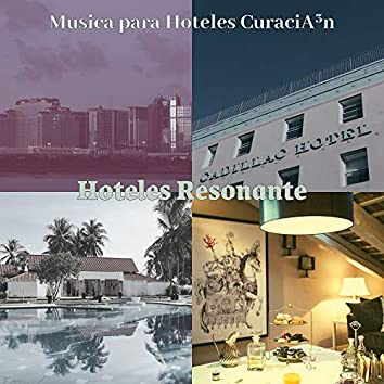Hoteles Resonante
