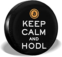 DPT3LTT Keep Calm and HODL Bitcoin Spare Tire Wheel Cover Fit Jeep Trailer SUV Ect