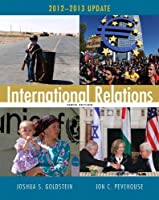 International Relations, 2012-2013 Update Plus MyPoliSciLab with eText -- Access Card Package (10th Edition)