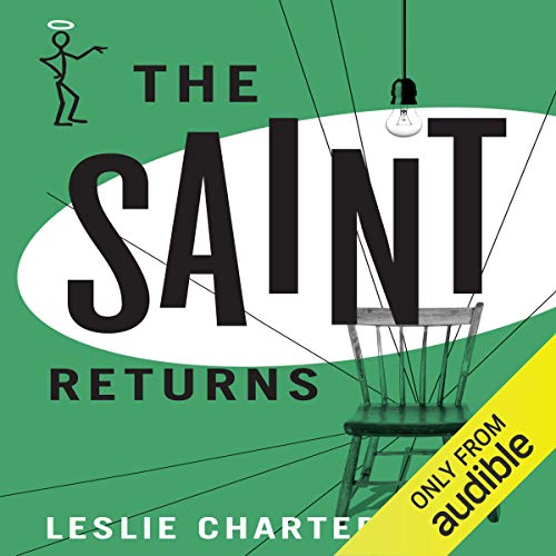 The Saint Returns Audiobook By Leslie Charteris cover art