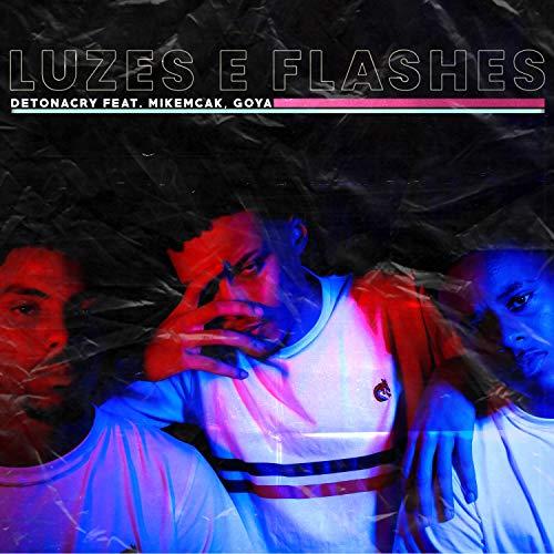 Luzes e Flashes [Explicit]