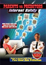 Parents vs Predators: Internet Safety (Fire Chief Ken) by Ken Prillaman