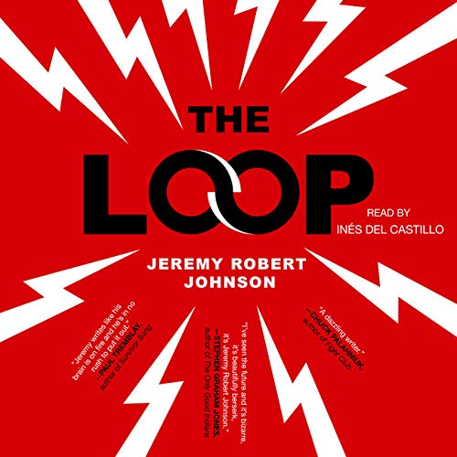The Loop Audiobook By Jeremy Robert Johnson cover art