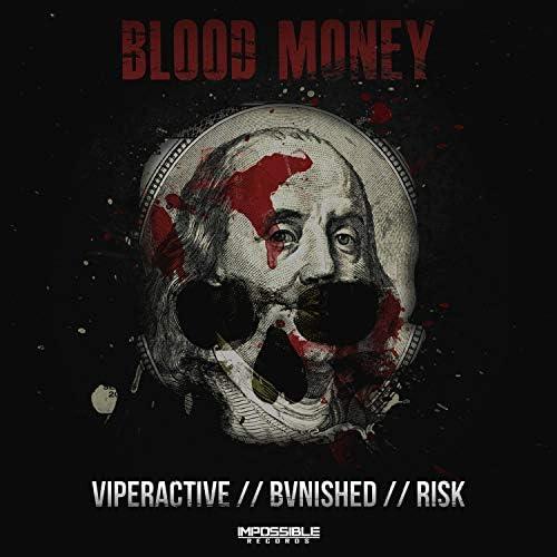 Viperactive, BVNISHED & Risk