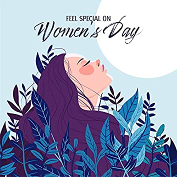 Feel Special on Women's Day: Bossa Nova for a Good Day, Time Together, Positive Mood, Instrumental Jazz for Ladies
