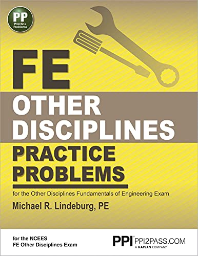 PPI FE Other Disciplines Practice Problems – Comprehensive Practice for the Other Disciplines FE Exam